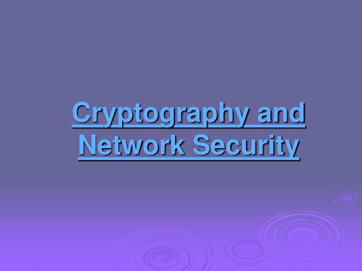 Cryptography and network security