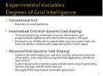 experimental variables degrees of grid intelligence