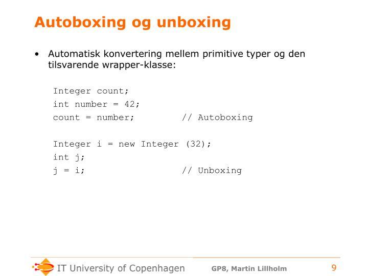 Autoboxing og unboxing