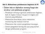 bab 2 mekanisme pelaksanaan kegiatan di pt