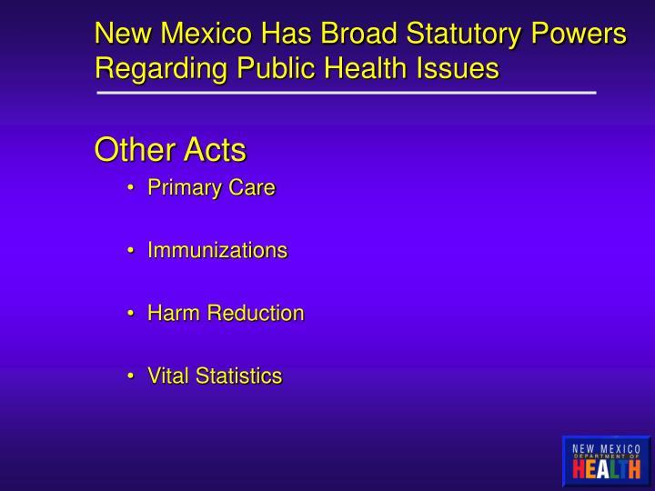 New Mexico Has Broad Statutory Powers Regarding Public Health Issues