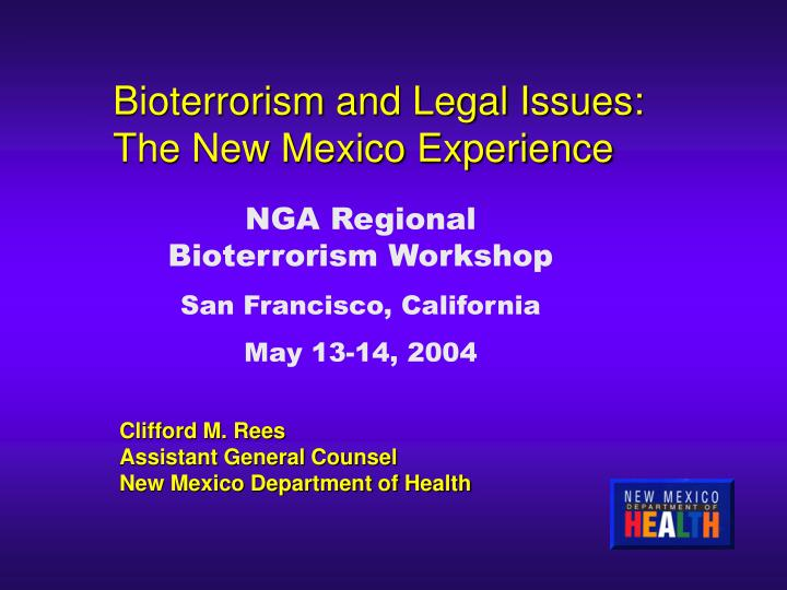 Bioterrorism and Legal Issues:  The New Mexico Experience