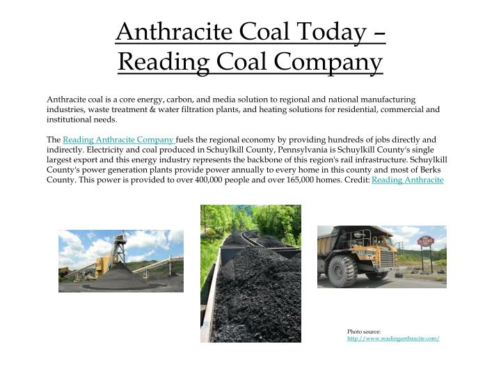 Anthracite Coal Today –             Reading Coal Company