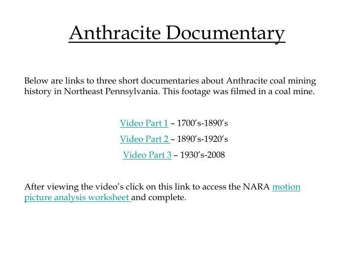 Anthracite Documentary