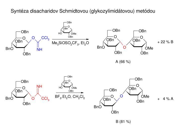 Syntéza disacharidov Schmidtovou (glykozylimidátovou) metódou
