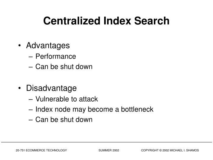 Centralized Index Search
