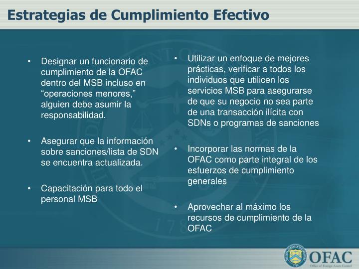 """Designar un funcionario de cumplimiento de la OFAC dentro del MSB incluso en """"operaciones menores,"""" alguien debe asumir la responsabilidad."""
