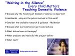 waiting in the silence every child matters teaching domestic violence