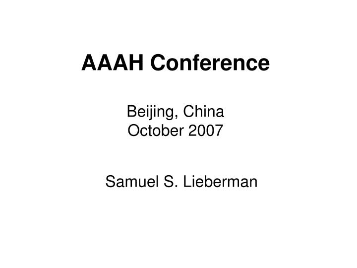 Aaah conference beijing china october 2007