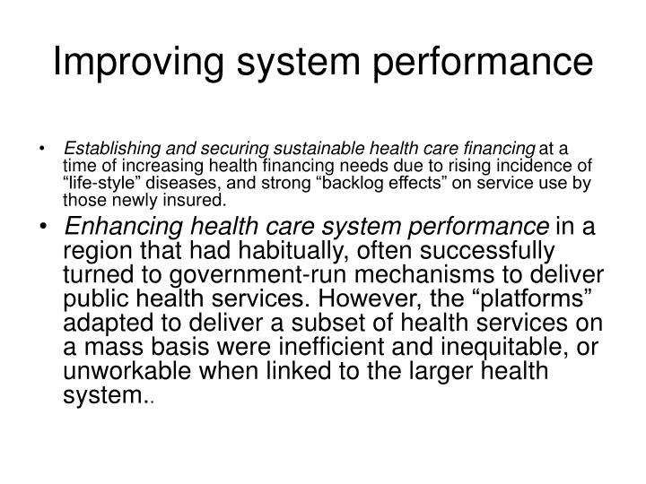 Improving system performance