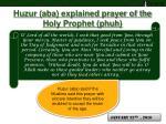 huzur aba explained prayer of the holy prophet phuh3
