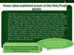 huzur aba explained prayer of the holy prophet phuh4