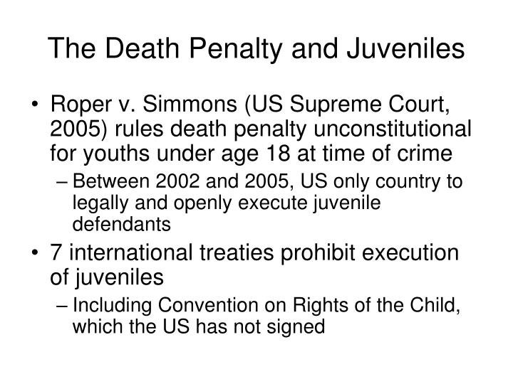 the death penalty and juveniles Death penalty for juveniles that constitute the national coalition to abolish the death penaltythe case against the death penalty was first published by.