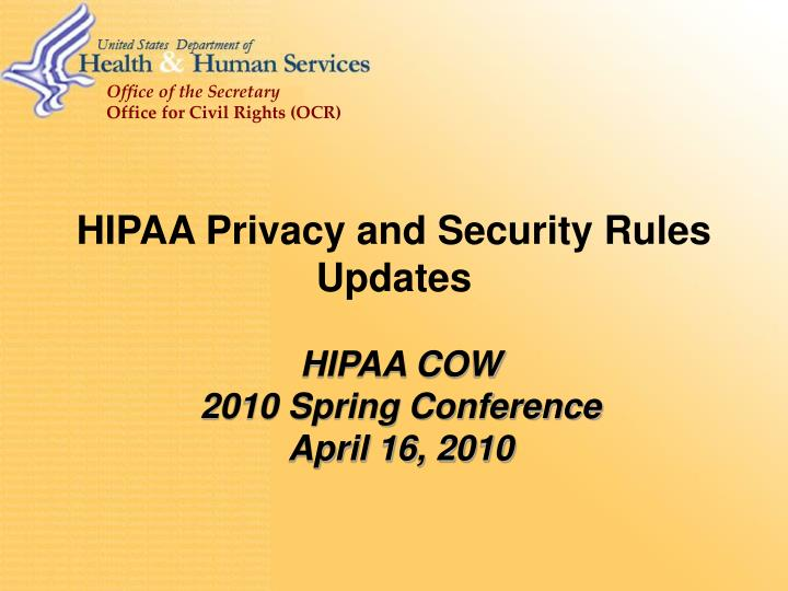 HIPAA Privacy and Security Rules Updates