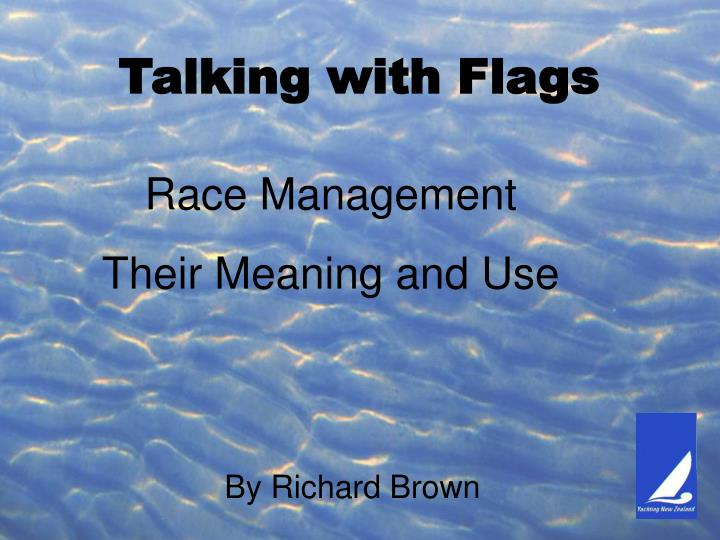 talking with flags n.