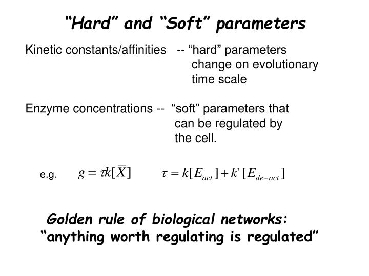 """""""Hard"""" and """"Soft"""" parameters"""