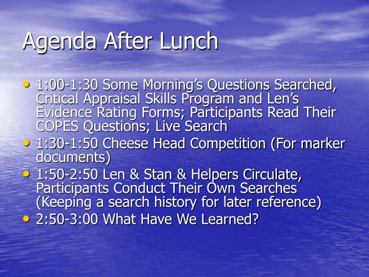Agenda After Lunch