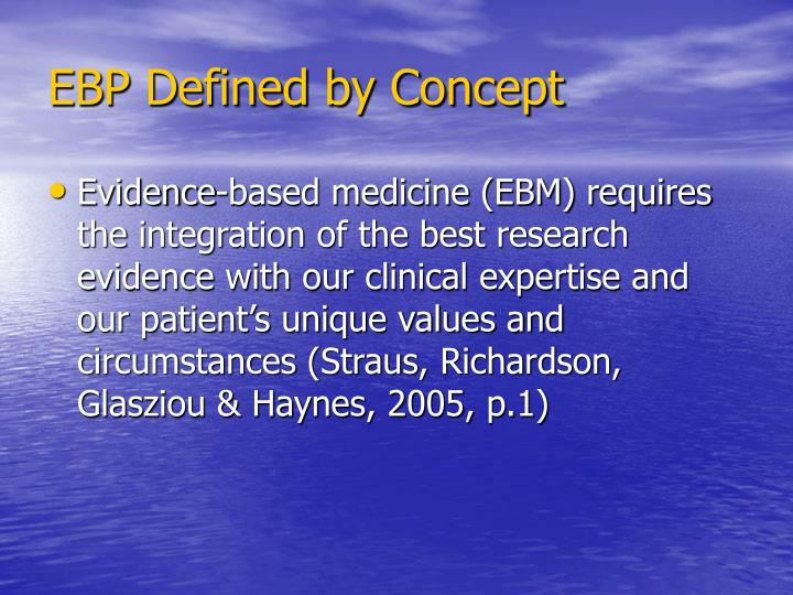 EBP Defined by Concept