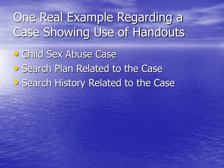 One Real Example Regarding a Case Showing Use of Handouts