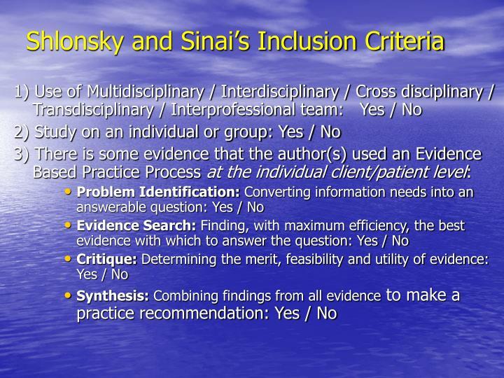 Shlonsky and Sinai's Inclusion Criteria