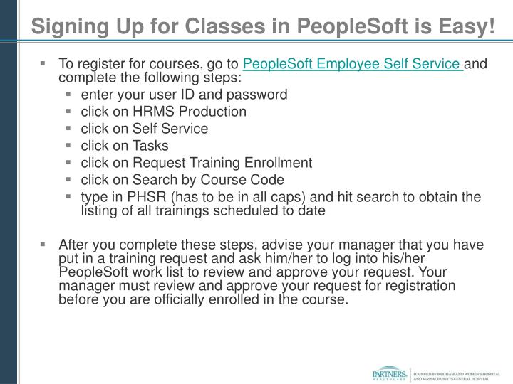 Signing up for classes in peoplesoft is easy