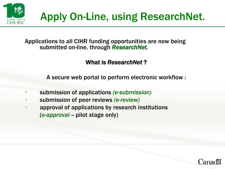 Apply On-Line, using ResearchNet.