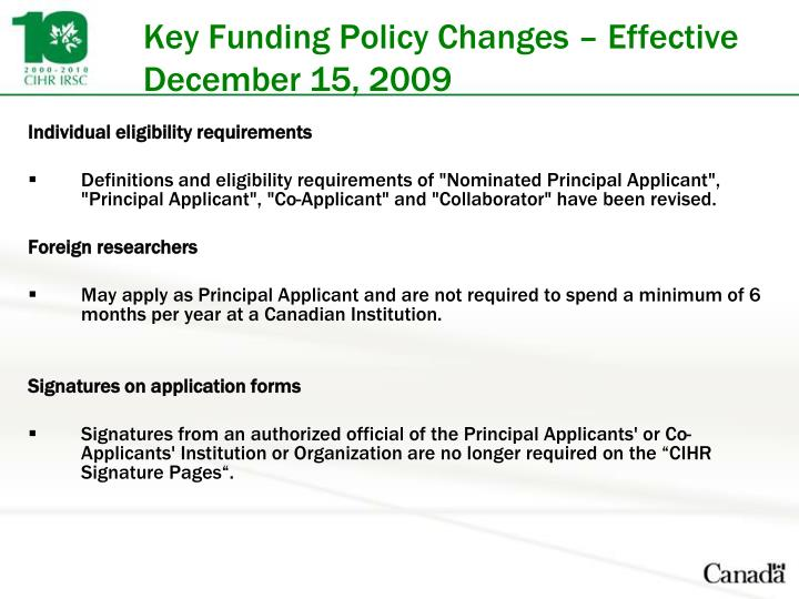 Key Funding Policy Changes – Effective December 15, 2009