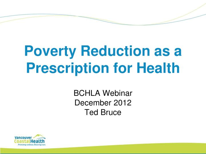 poverty reduction as a prescription for health n.