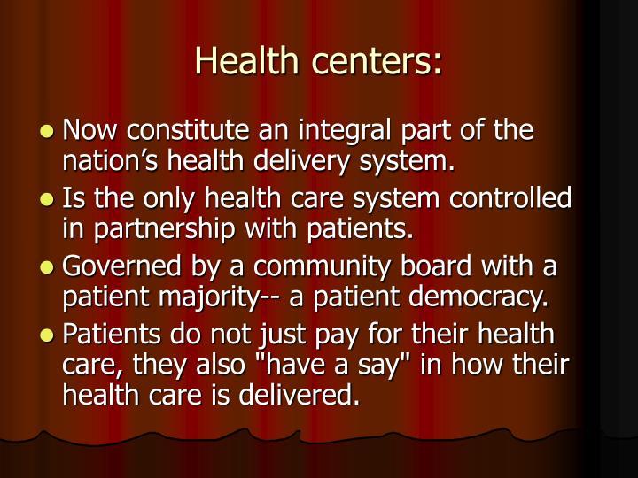 Health centers: