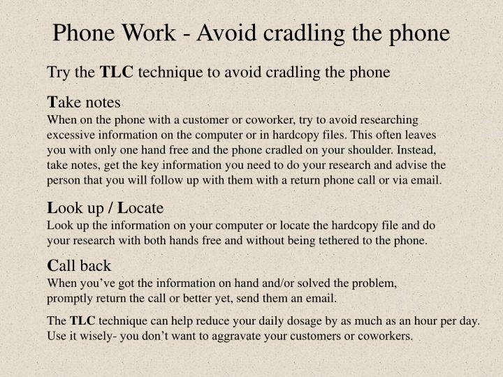 Phone work avoid cradling the phone1