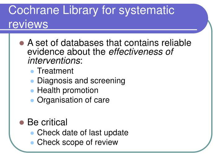 Cochrane Library for systematic reviews