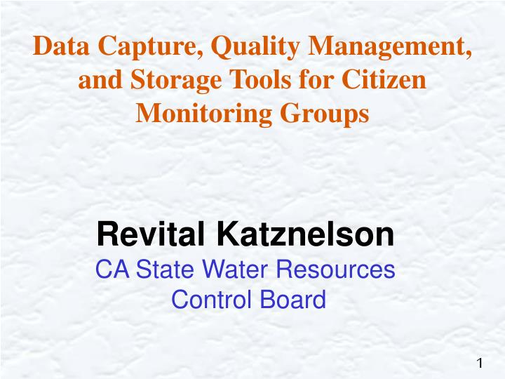 Data Capture, Quality Management, and