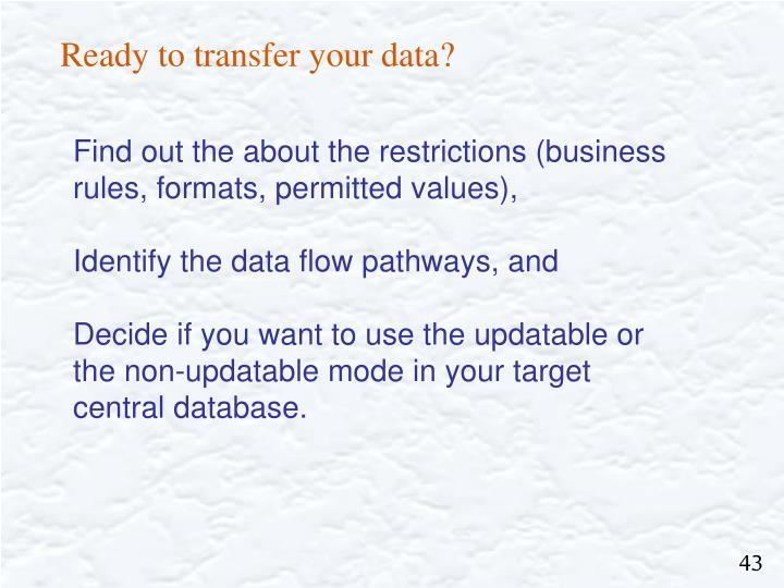 Ready to transfer your data?