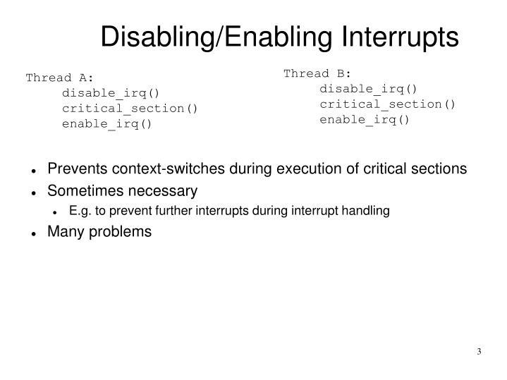 Disabling enabling interrupts