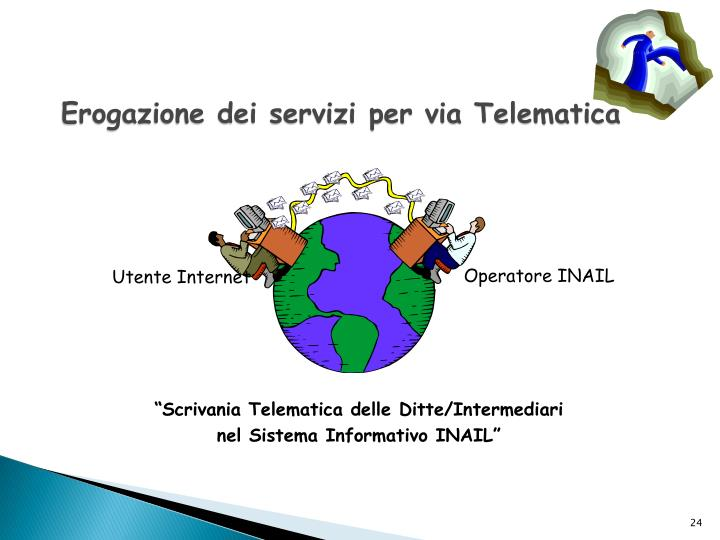 Erogazione dei servizi per via Telematica