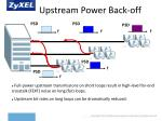upstream power back off