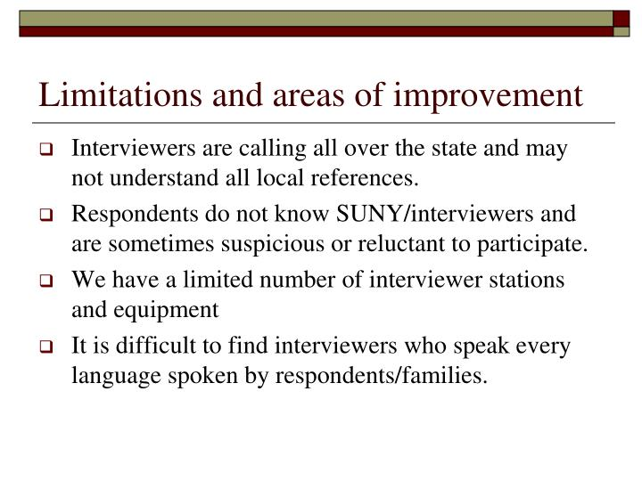 Limitations and areas of improvement