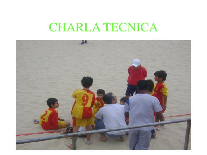 CHARLA TECNICA