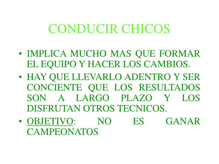 CONDUCIR CHICOS