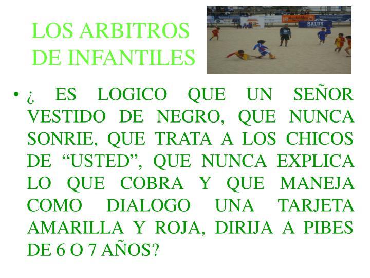 LOS ARBITROS
