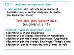 iii 3 analyseur ou s parateur d ions