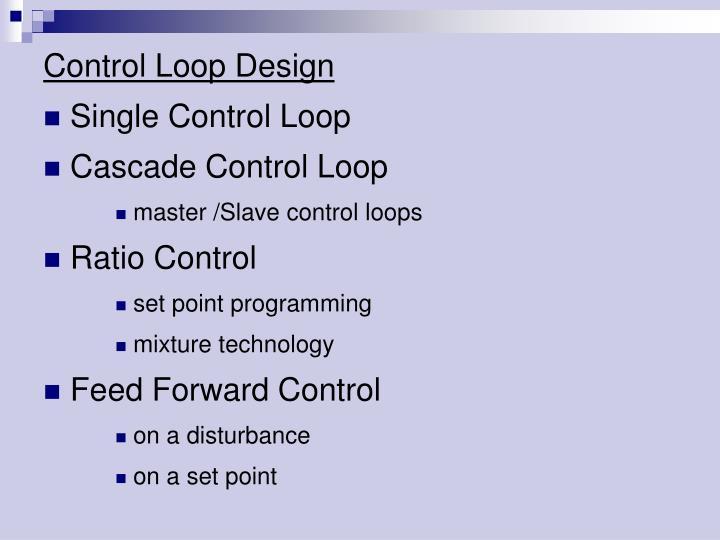 Control Loop Design