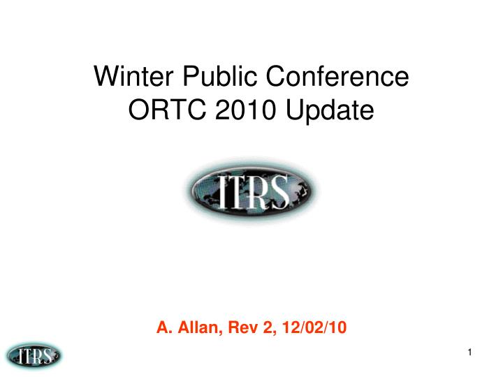 winter public conference ortc 2010 update n.
