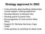 strategy approved in 2002