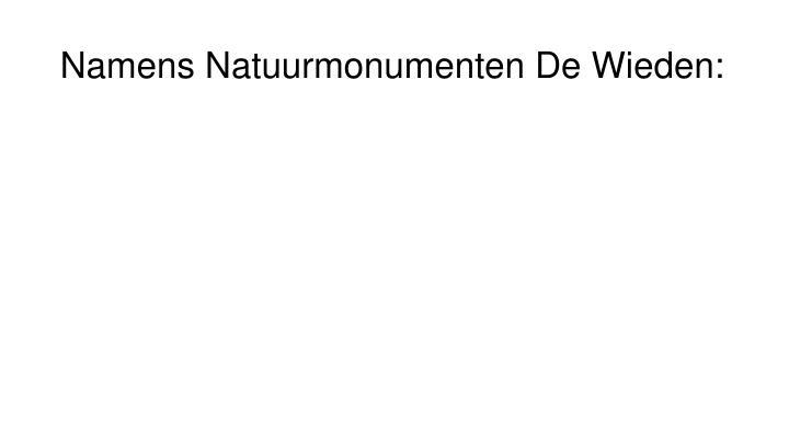 Namens Natuurmonumenten De Wieden: