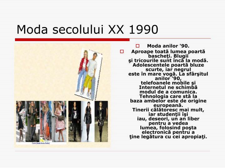 Moda anilor '90.