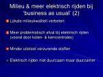 milieu meer elektrisch rijden bij business as usual 2