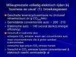 milieuprestatie volledig elektrisch rijden bij business as usual 1 broeikasgassen