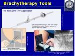 brachytherapy tools