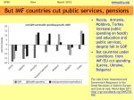 but imf countries cut public services pensions